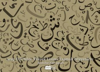 Arap Dili'nden Yüksek Lisans Yapmak İsteyenlere