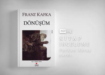 Modern Topluma Kafka Tenkidi: Dönüşüm Örneği