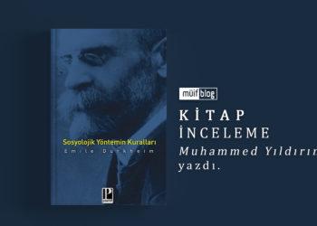 Sosyolojik Yöntemin Kuralları, Emile Durkheim