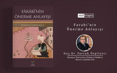 Farabi'nin Önerme Anlayışı | Doç. Dr. Ferruh Özpilavcı