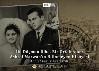 İki Düşman Ülke, Bir Ortak Ajan: Ashraf Marwan'ın Bilinmeyen Hikayesi