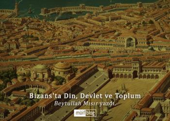 Bizans'ta Din, Devlet ve Toplum