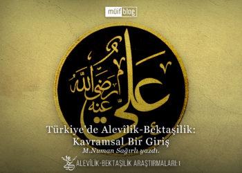 Türkiye'de Alevîlik-Bektaşilik: Kavramsal Bir Giriş