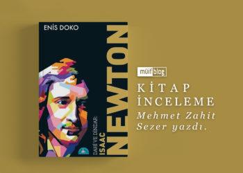 Kitap Değerlendirmesi: Dahi ve Dindar: Isaac Newton