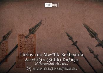 Türkiye'de Alevîlik-Bektaşilik: Alevîliğin (Şiilik) Doğuşu