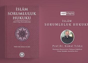 İslam Sorumluluk Hukuku | Prof.Dr. Kemal Yıldız