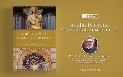 Hristiyanlık ve Mistik Semboller | Prof. Dr. İsmail Taşpınar
