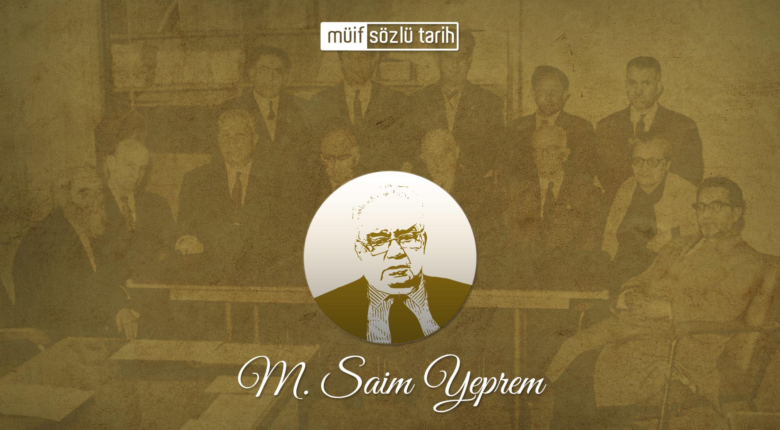 Prof. Dr. M. Saim Yeprem