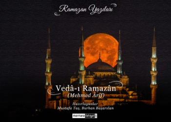 """""""Vedâ-ı Ramazân"""""""