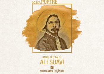 Sarıklı İhtilalci: Ali Suâvi