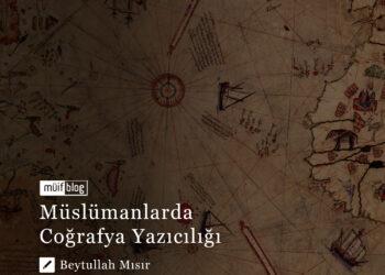 Müslümanlarda Coğrafya Yazıcılığı