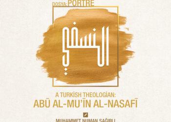 A Turkish Theologian: Abū al-Mu'īn al-Nasafī